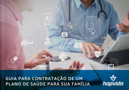 Guia para contratação de um plano de saúde para sua família